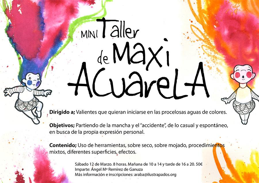 ilustrapados; Mini Taller de Maxi Acuarela